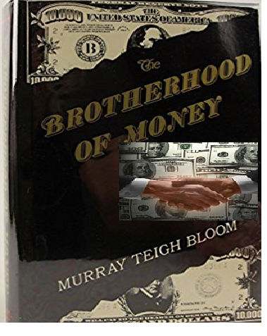 brotherhood of money